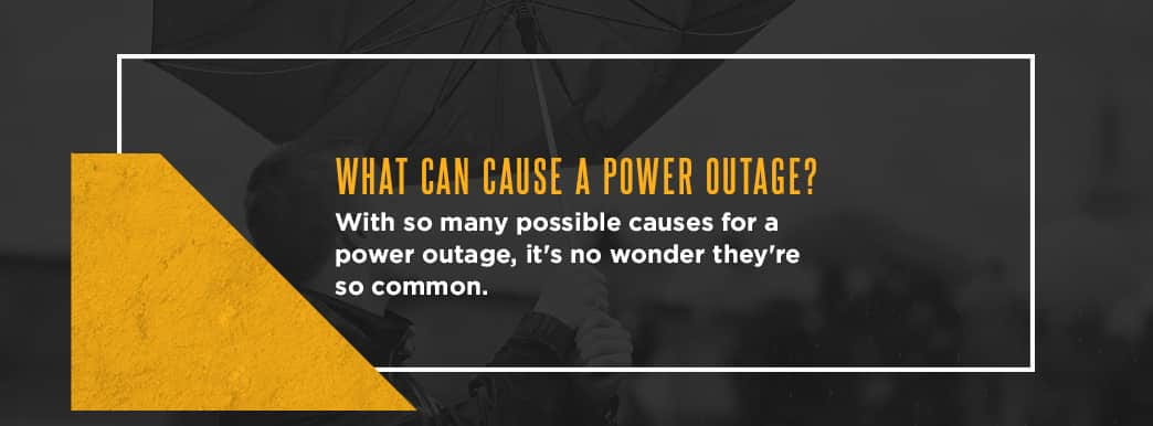 What Can Cause a Power Outage