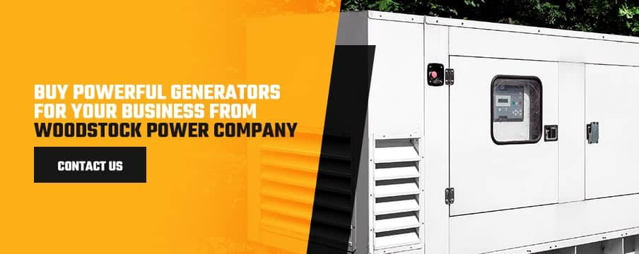 Buy Powerful Generators for Your Business From Woodstock Power Company