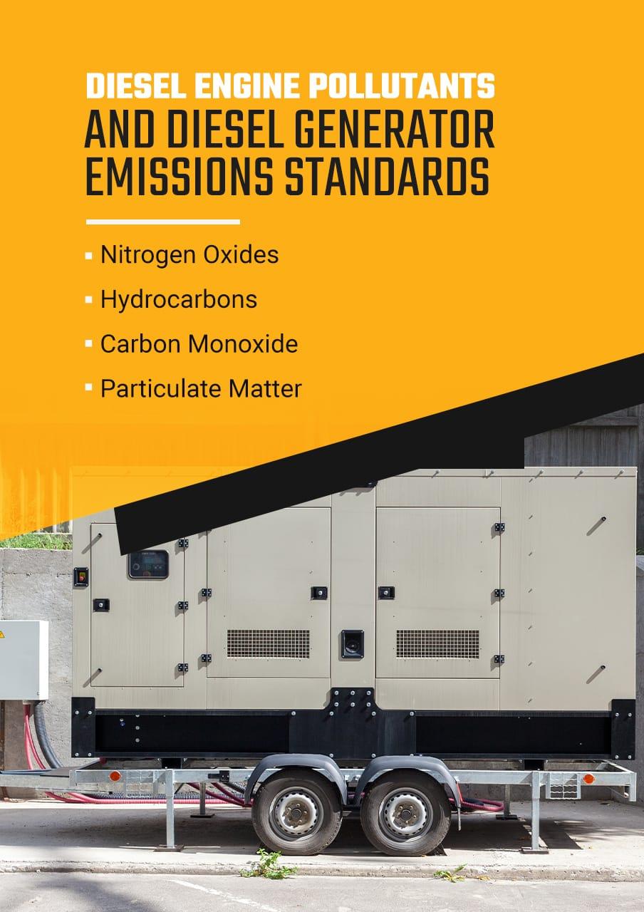 Diesel Engine Pollutants and Diesel Generator Emissions Standards